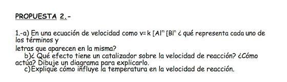 Ejercicio 1, propuesta 2, SETIEMBRE 1999-2000. Examen PAU de Química de Canarias. Contiene pregunta sobre CINÉTICA QUÍMICA.