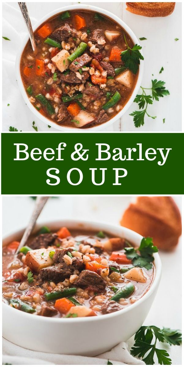 Beef And Barley Soup Recipe Girl Recipe Hearty Soup Recipes Beef Barley Soup Soup Recipes