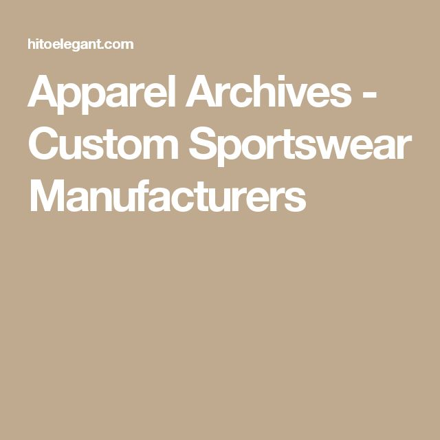 Apparel Archives - Custom Sportswear Manufacturers