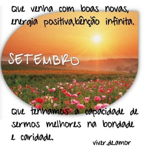 Setembro Mês que amo.  Venha com muita bênção. #Deus#instalivro #instapoesia…