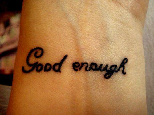 i am good enough.