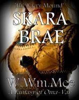 Skara Brae 'The Faery Mound', an ebook by Wayne Mee at Smashwords