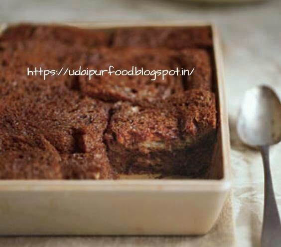 udaipur food channel: CHOCOLATE BREAD PUDDING