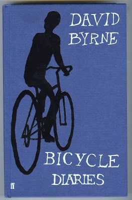 """""""Bicycle diaries"""", by David Byrne - Since the early 1980s, David Byrne has been riding a bicycle as his principal means of transportation in New York City. A few years later he discovered folding bikes, and started taking them with him on music tour overseas. The view from his bike seat has given Byrne a panoramic window on urban life over the last thirty years as he has cycled round cities such as London, Berlin, Buenos Aires, Istanbul, Manila, New York, Detroit and San Francisco."""