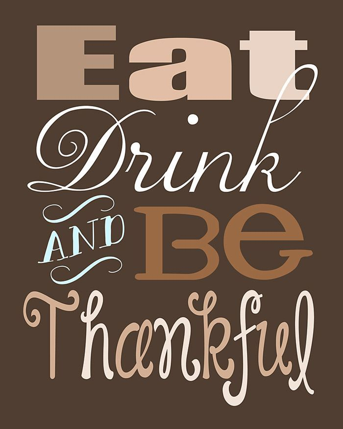Thanksgiving Quote Free Printable ~ Eat, Drink, and Be Thankful | Five Heart Home