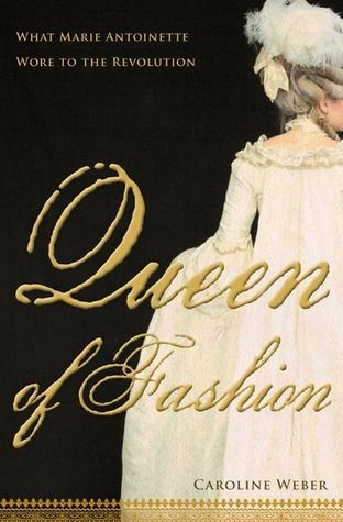 Per previous pinner: An amazing read. If you're interested in 18th century fashion, or research on it, this book is definitely for you! Queen of Fashion: What Marie Antoinette Wore to the Revolution.