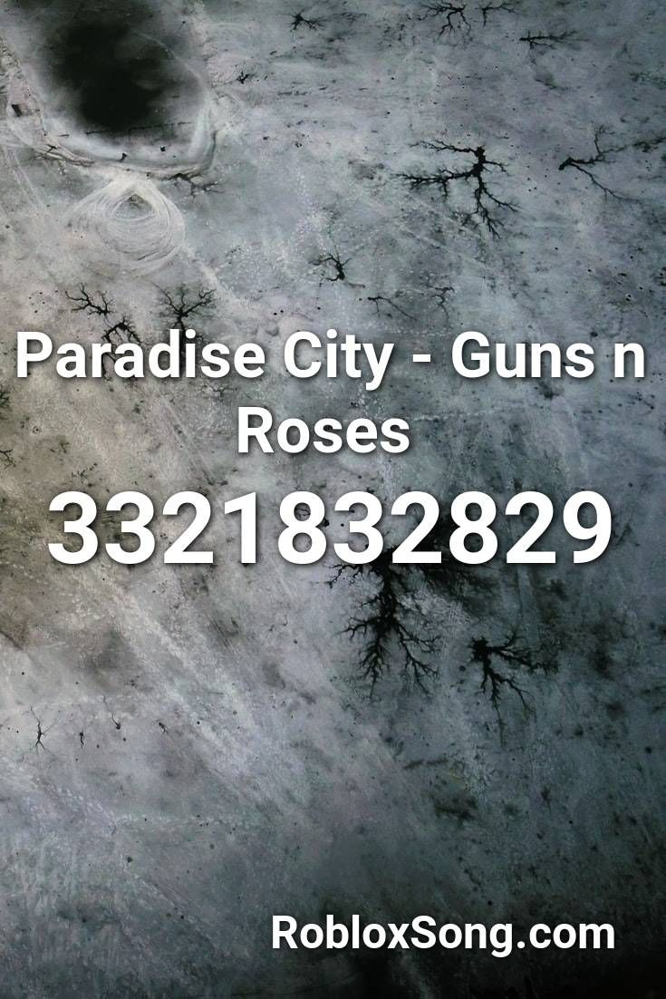 Paradise City Guns N Roses Roblox Id Roblox Music Codes Roblox Songs Tyler The Creator