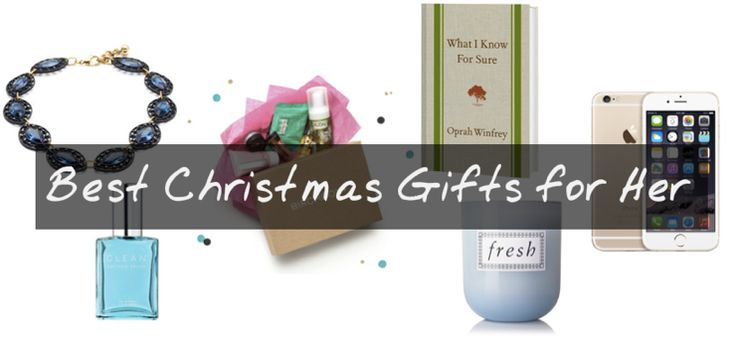 15 Best Christmas Gifts for Her (Wife) 2014 & 2015 - Top Holiday Gift Ideas for Wife