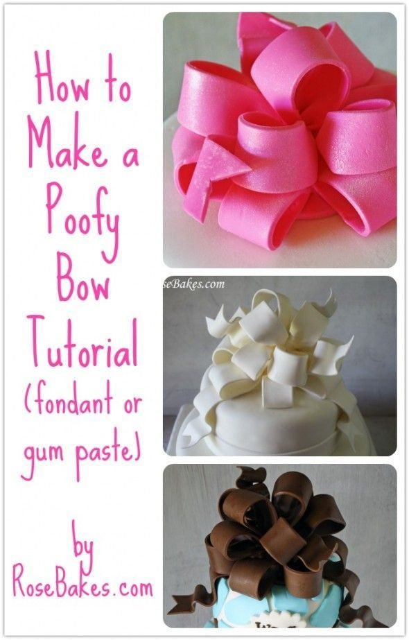 How to make a Poofy Bow, How to Make a Gum Paste Bow, How to Make a fondant Bow. Picture tutorial. #cake #cakedecorating