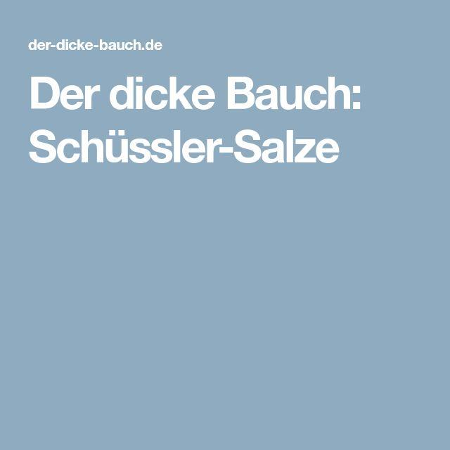 Der dicke Bauch: Schüssler-Salze
