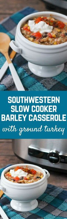Southwestern Slow Cooker Barley and Ground Turkey Casserole - Get the easy recipe on http://RachelCooks.com