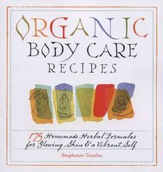 Organic body care recipes!