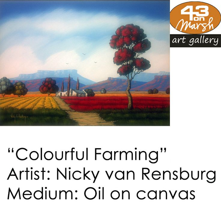 Colourful Farming, Oil on Canvas by Nicky van Rensburg   Contact 43 on Marsh #ArtGallery should you be interested in a work: 083 390 8000 #art #artist