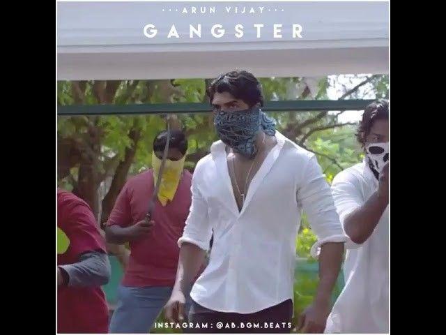 Gangster At Arun Vijay Whatsapp Status Whatsapp Status