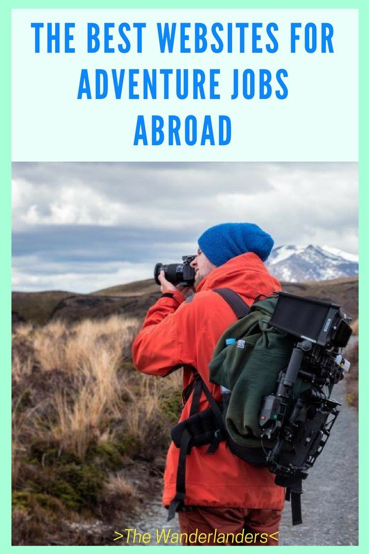 best ideas about adventure jobs travel travel the best websites for adventure jobs abroad
