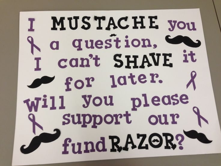 The kids came up with this mustache saying for their Relay for Life fundraiser!