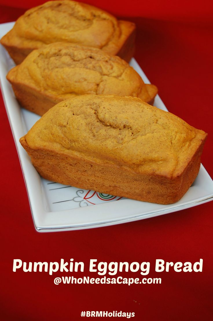 Pumpkin Eggnog Bread | Who Needs A Cape? A delicious blend of 2 holiday flavors that will soon be your new favorite treat!