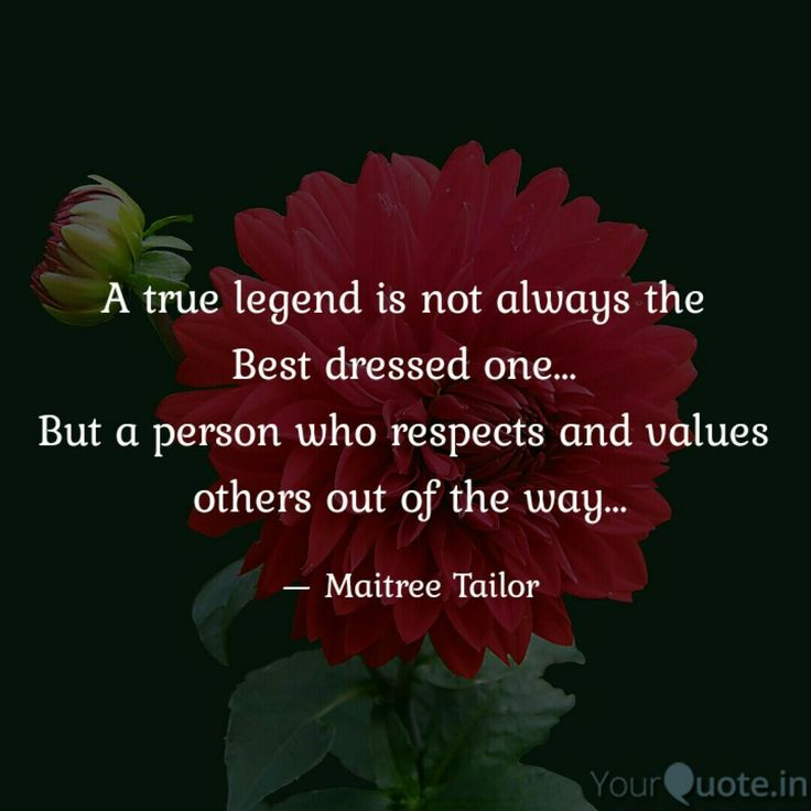 A true legend is not always the  Best dressed one...  But a person who respects and values  others out of the way... . . . Follow my writings on @yourquoteapp #yourquote #quote #stories #qotd #quoteoftheday #wordporn #quotestagram #wordswag #wordsofwisdom #inspirationalquotes #writeaway #thoughts #poetry #instawriters #writersofinstagram #writersofig #writersofindia #igwriters #igwritersclub #legend #yqbaba #inspire #valueyourself #wednesdaywisdom #wordsslinger #truewords