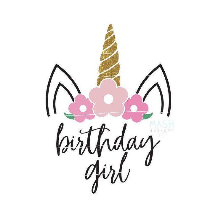 Floral unicorn svg unicorn birthday svg birthday girl Floral