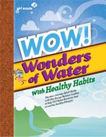 """Want to help Brownies channel their boundless energy into a healthy, active lifestyle? Download this free booklet that shows how to customize the """"WOW! Wonders of Water"""" program to include healthy eating and exercise."""
