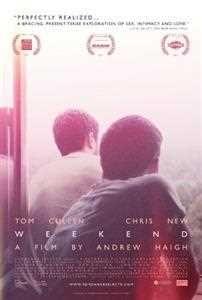 Watch 'Weekend (2011 film)'.