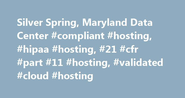Silver Spring, Maryland Data Center #compliant #hosting, #hipaa #hosting, #21 #cfr #part #11 #hosting, #validated #cloud #hosting http://hong-kong.nef2.com/silver-spring-maryland-data-center-compliant-hosting-hipaa-hosting-21-cfr-part-11-hosting-validated-cloud-hosting/  # Silver Spring / Washington, D.C. Data Center On an 11 acre secure campus in Silver Spring, Maryland, ByteGrid operates two best-in-class data centers. At 214,000 ft (with 90,000 ft raised floor space), MDC-1 is the largest…