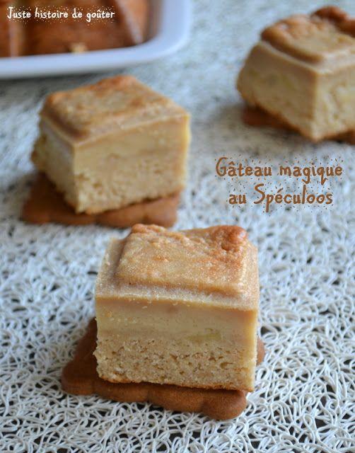 Juste histoire de goûter: Gâteau magique au Spéculoos