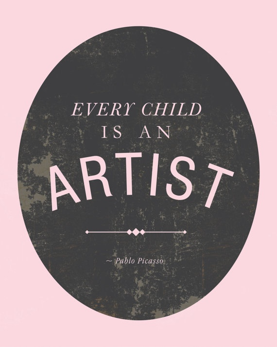 Every Child is an Artist Quote by Pablo Picasso by AuraBowman, $20.00