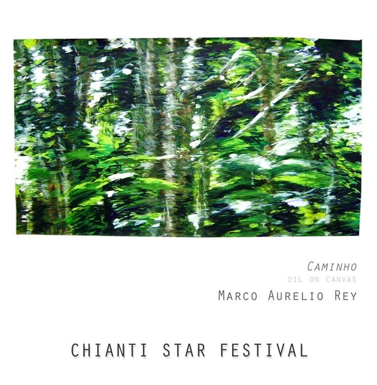 Chianti Star Festival - Marco Aurelio Rey - Caminho