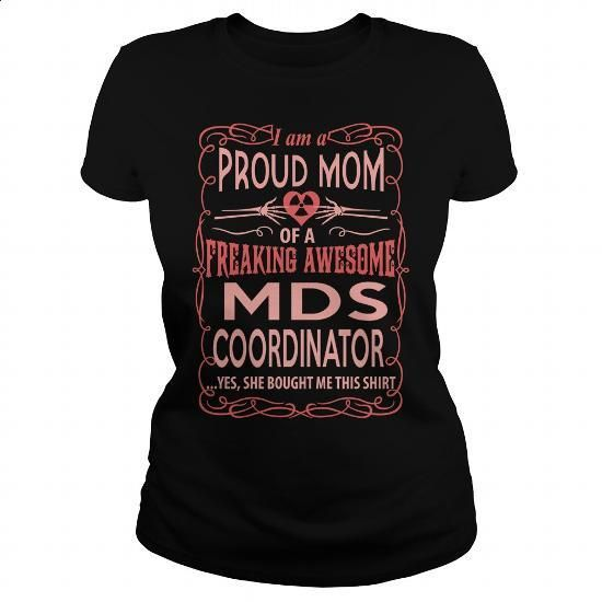 MDS COORDINATOR - #cute hoodies #college sweatshirt. MORE INFO => https://www.sunfrog.com/LifeStyle/MDS-COORDINATOR-117277157-Black-Ladies.html?60505