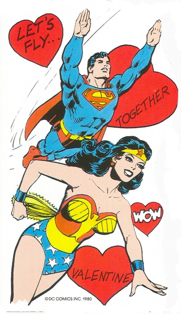 Letu0027s Fly Together   Superman U0026 Wonder Woman Celebrate Valentineu0027s Day.