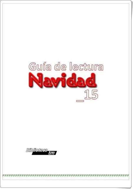 """Guía de lectura """"Navidad 2015"""" (Educación Secundaria. IES Tiempos Modernos de Zaragoza)"""