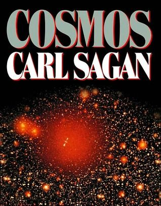 Cosmos (Sagan, whether watching him or reading him, will take you on a journey that flies in the face of how dated the material is, and still keep you fascinated.  Sagan should be suggested reading for everyone!)
