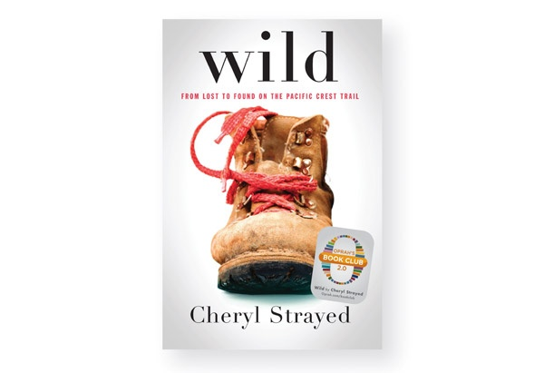 """Wild"" by Cheryl Strayed is the first selection of Oprah's Book Club 2.0."