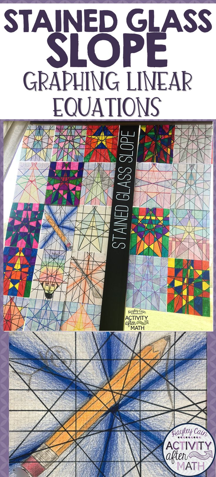 Stained Glass Slope. Students will graph linear equations and use their creativity to