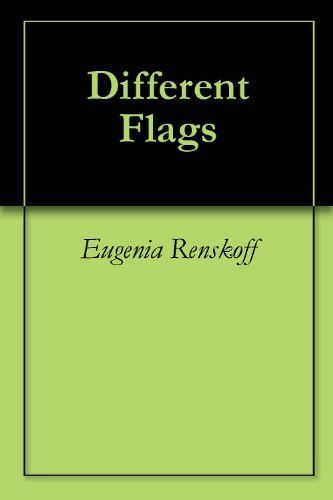 Different Flags by Eugenia Renskoff
