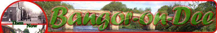 Bangor-on-Dee - Bangor Isycoed - Bangor Is-y-Coed - North Wales