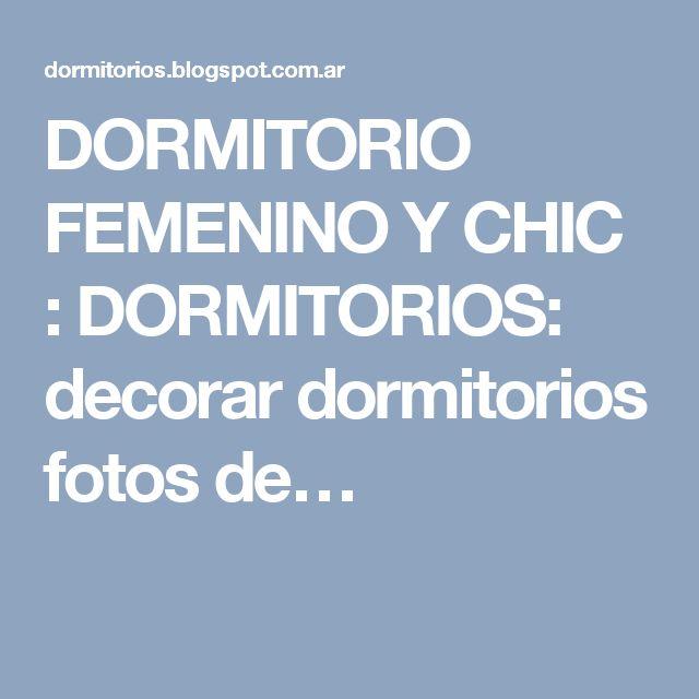 DORMITORIO FEMENINO Y CHIC : DORMITORIOS: decorar dormitorios fotos de…