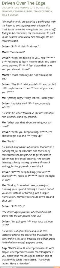 As someone in the process of getting their license, this terrifies me, but also makes me laugh knowing he got the punishment he deserved