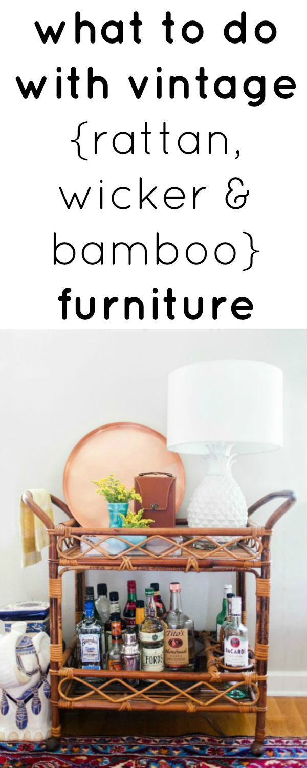 should I paint vintage furniture | should I paint old furniture | what do i do with vintage furniture | rattan furniture | wicker furniture | bamboo furniture | vintage furniture diy | how to restore old furniture | how much is vintage furniture worth