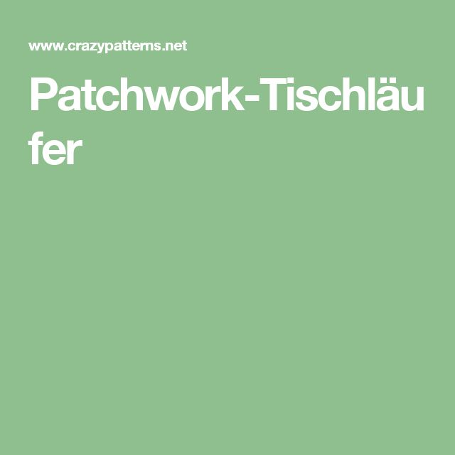Patchwork-Tischläufer