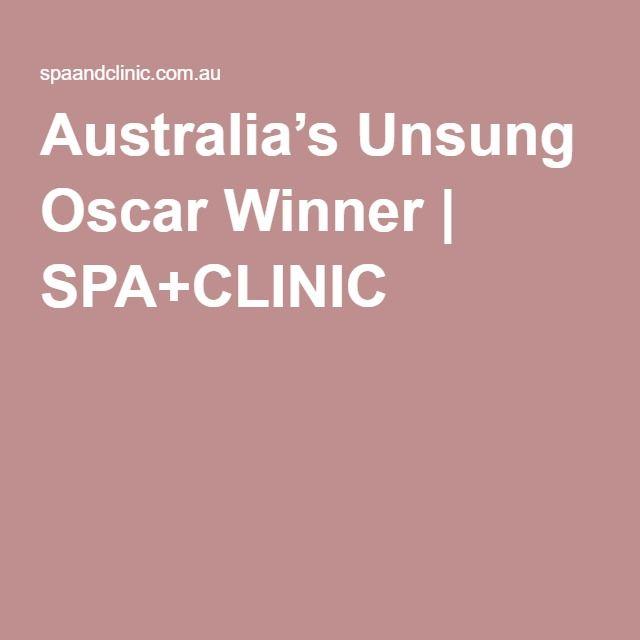 Australia's Unsung Oscar Winner | SPA+CLINIC