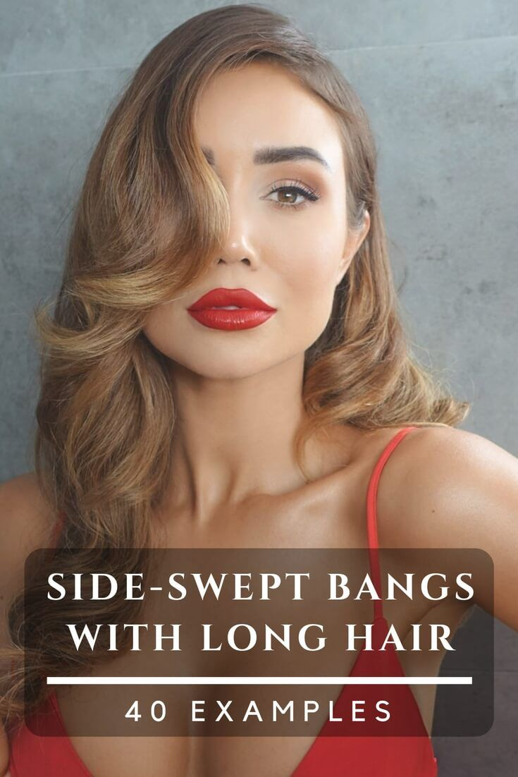 Side Bangs With Long Hair 40 Examples For A New Haircut Fashion