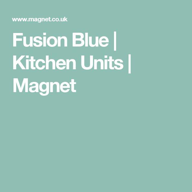 Fusion Blue | Kitchen Units | Magnet