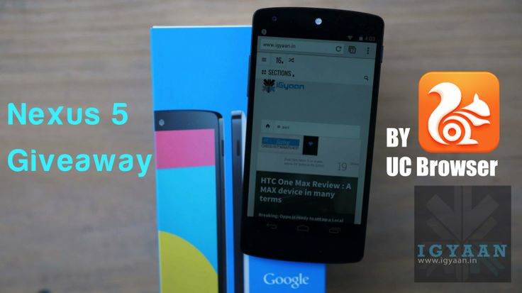 Giveaway : Win a Nexus 5 on iGyaan, Courtesy UC Browser