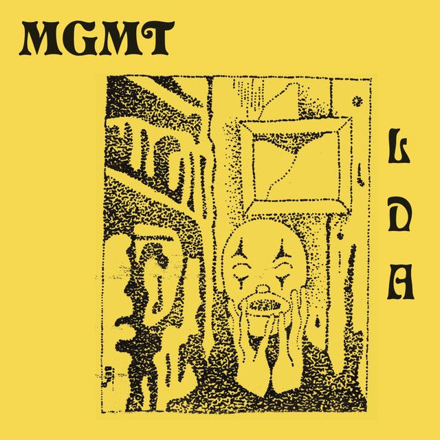 MGMT -- Little Dark Age [Indie-Rock/Synth-Pop/Psychedelic Rock] (2018) So MGMT just put out a new album...