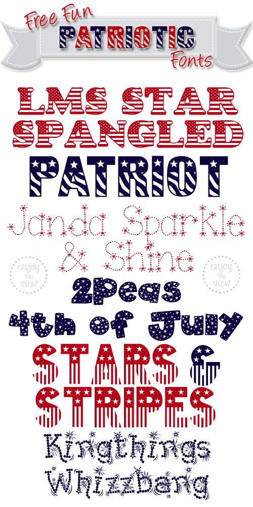 {enjoy the view} | Free Fun Patriotic Fonts  ~~  {6 free fonts w/ easy links}