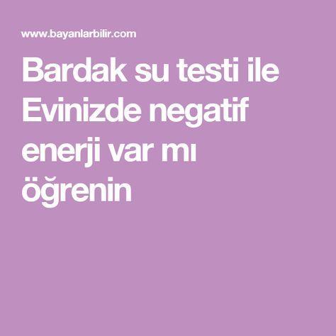 Bardak su testi ile Evinizde negatif enerji var mı öğrenin