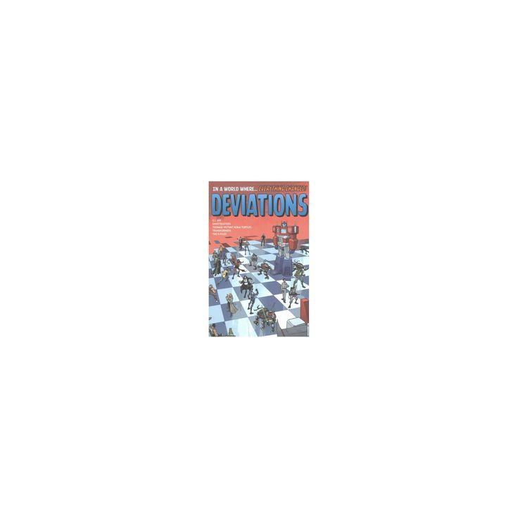 Deviations (Paperback) (Amy Chu & Kelly Thompson & Brandon Easton & Kevin Eastman & Bobby Curnow)