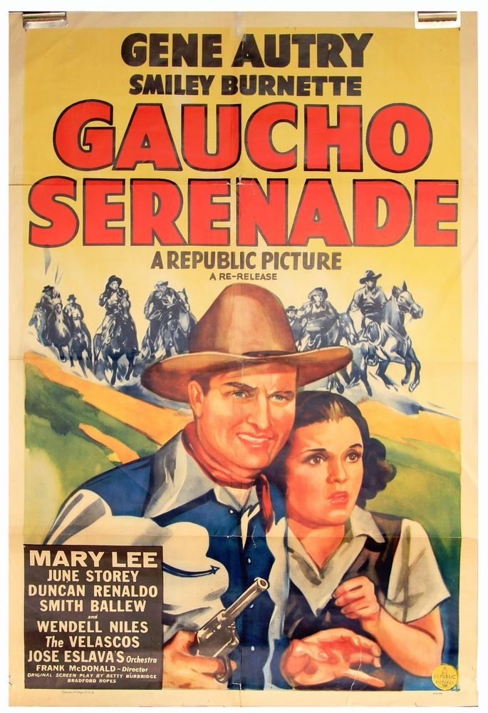 "VINTAGE 1940 GENE AUTRY MOVIE POSTER ""GAUCHO SERENADE"